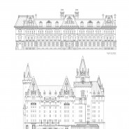 Architectural Drawings of Langevin Block & Chateau Laurier